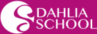 Dahlia School